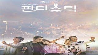 تعرف على المسلسل الكوري الجديد مذهل ( Fantastic)