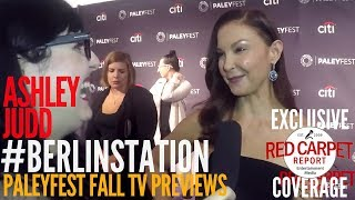 Ashley Judd interviewed at Berlin Station EPIX series preview at PaleyFest
