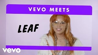 Leaf - Vevo Meets: Leaf