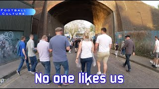 No One Likes Us ... (Millwall - Fulham)
