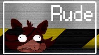 Five Nights at Freddys- RUDE [Foxy Comic animated]