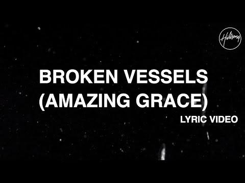 Xxx Mp4 Broken Vessels Amazing Grace Official Lyric Video Hillsong Worship 3gp Sex
