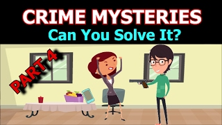 UNSOLVED CRIME MYSTERY POPULAR RIDDLES - Can You Solve It?
