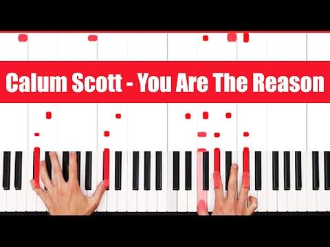 You Are The Reason Calum Scott Piano Tutorial - CHORDS