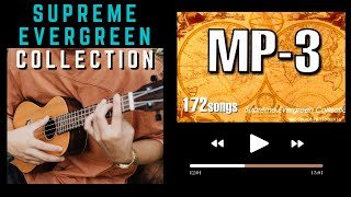 MP-3 172 Songs   Supreme Evergreen Collection