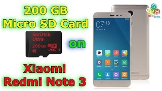 200 GB Micro SD Card on Xiaomi Redmi Note 3: No Hang, Lag or any Issue...