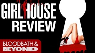 Girl House (2015) - Movie Review