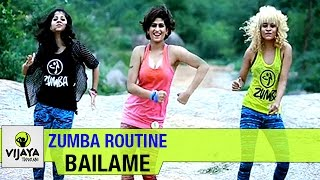 Zumba Routine | Bailame Song | Zumba Dance Workout | Choreographed by Vijaya Tupurani