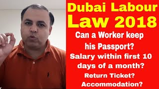 Dubai Labour Laws 2018 | Can a Worker Keep His Passport with Him?