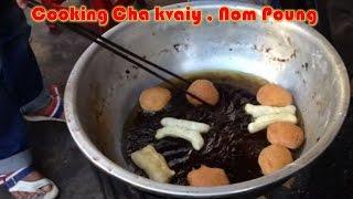 Street Food Tk-Food Street Asian-Food Street Cambodia, cooking cha kvaiy and nom poung #99