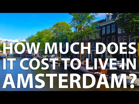 How Much Does It Cost To Live In Amsterdam