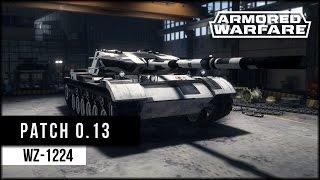Armored Warfare: Patch 0.13 und WZ-1224 [ deutsch | gameplay ]