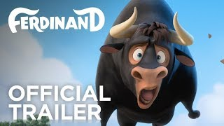 Ferdinand | Official Trailer | Now Showing 2017