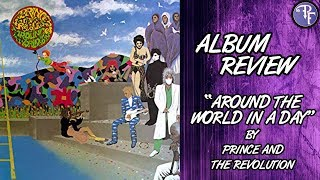 Around the World in a Day (1985) - Prince and the Revolution - Album Review