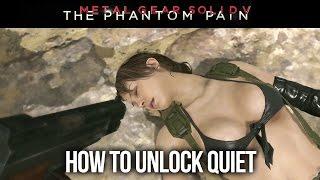 Metal Gear Solid 5: The Phantom Pain - How to Unlock Quiet