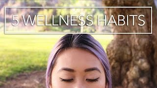 5 Wellness Habits for a Better You