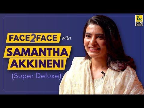 Xxx Mp4 Samantha Akkineni Interview With Baradwaj Rangan Super Deluxe Face 2 Face 3gp Sex
