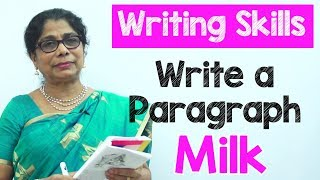 How to Write a Paragraph about Milk in English | Composition Writing  | Reading Skills