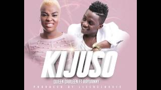 RAYVANNY - QUEEN DARLEEN FT RAYVANNY - KIJUSO (OFFICIAL MUSIC AUDIO)