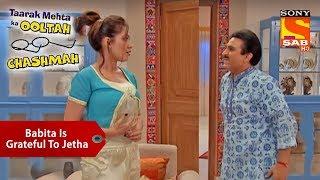 Babita Is Grateful To Jethalal | Taarak Mehta Ka Ooltah Chashmah
