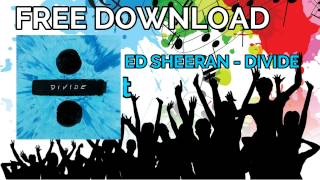 FREE DOWNLOAD ALBUM/SINGLE (Ed Sheeran - Divide)