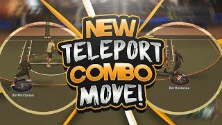 NEW TELEPORTATION BEHIND THE BACK COMBO MOVE! CREATES TONS OF SPACE & KILLS DEFENDERS! NBA 2K17 PARK