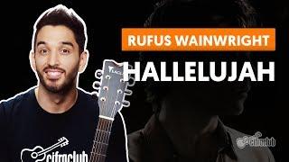 HALLELUJAH - Rufus Wainwright (aula de violão completa)