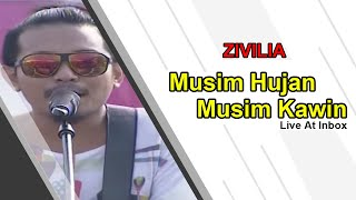 ZIVILIA [Musim Hujan Musim Kawin] Live At Inbox (09-07-2015) Courtesy SCTV