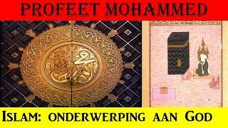 B.7  De profeet Mohammed: onderwerping aan God (islam)