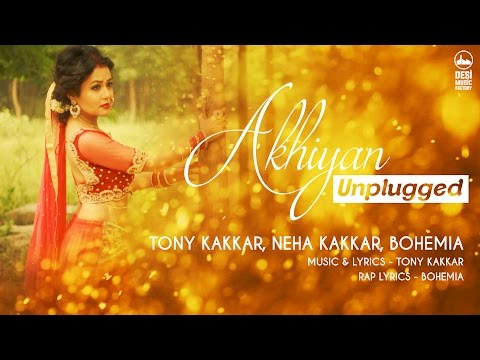 Xxx Mp4 Akhiyan Unplugged Tony Kakkar Neha Kakkar Bohemia 3gp Sex