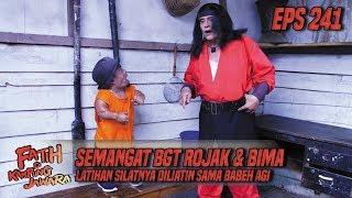 Semangat BGT Rojak & Bima Latihan Silatnya Diliatin Babeh Agi - Fatih Di Kampung Jawara Eps 241