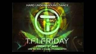 DJ HIXXY - TFI FRIDAY 2nd Birthday