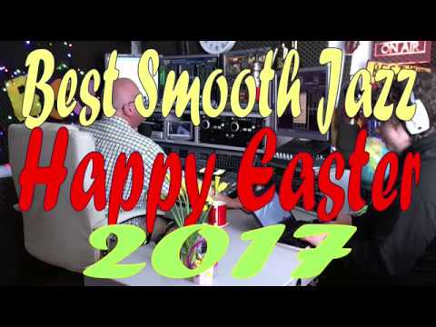 BEST SMOOTH JAZZ  SHOW : 15th APRIL 2017 : HOST ROD LUCAS