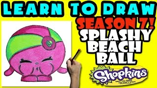 How To Draw Shopkins SEASON 7: Splashy Beach Ball, Step By Step Season 7 Shopkins Drawing Shopkins