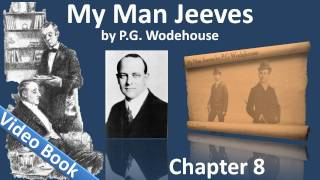 Chapter 08 - My Man Jeeves by P. G. Wodehouse - The Aunt and the Sluggard