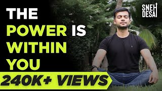 The Power is Within You | Motivational Video for Life in Hindi | Life Motivation