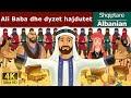 Ali Baba Dhe Dyzet Hajdutet Fëmijët Tregime 4K UHD Albanian Fairy Tales mp3