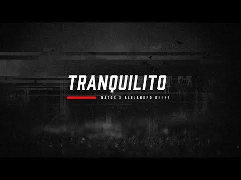 Natos TRANQUILITO ft. Alejandro Deese Lyric Video