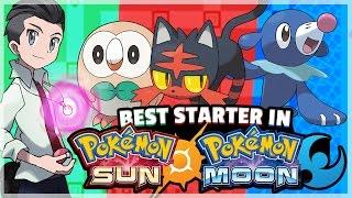 What Is The Best Starter Pokemon in Pokemon Sun and Moon? (Alola) Feat. TheAuraGuardian