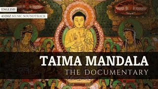 Taima Mandala - The documentary + Free Download soundtrack