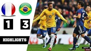 France VS Brazil  1-3 - All Goals & Extended Highlights RÉSUMÉ & GOLES ( Last Match ) HD