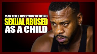 Molested - A man tells his story