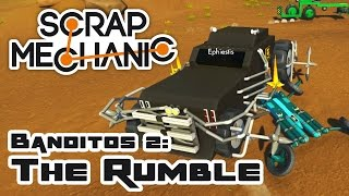 Scrap Banditos 2: The Rumble - Let