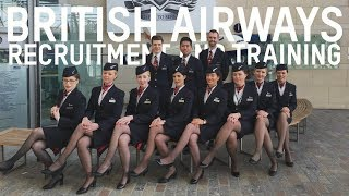 BRITISH AIRWAYS CABIN CREW RECRUITMENT AND TRAINING PROCESS