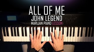 How To Play: John Legend - All Of Me | Piano Tutorial Lesson + Sheets