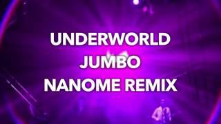 Underworld - Jumbo (nanome Little Saled Remix) [Free Download]