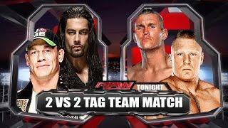 WWE RAW 2014 - John Cena & Roman Regins vs Brock Lesnar & Randy Orton