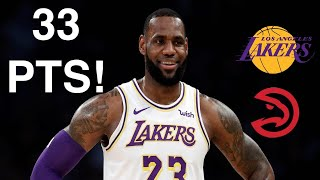 Rapid Highlights of LeBron James Scoring 33 Points vs. ATL Hawks! 11.18.2019