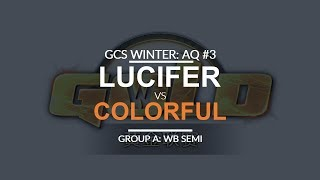 GCS:W 2017 Asia Quali 3 - WB SF (Group A): [U] Lucifer vs. Colorful [N]
