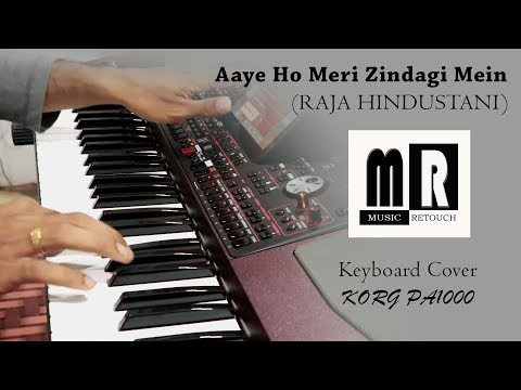 Xxx Mp4 Aaye Ho Meri Zindagi Mein Raja Hindustani Keyboard Cover Instrumental By Music Retouch 3gp Sex